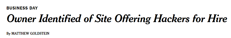 New York Times headline reading, Owner Identified of Site Offering Hackers for Hire